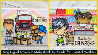 How To Use Digital Stamps To Make Thank You Cards For Essential Workers