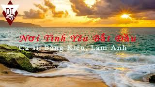 Nơi Tình Yêu Bắt Đầu ▬ Bằng Kiều, Lam Anh