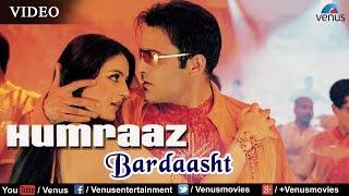 Bardaasht Full Video Song   Humraaz    Akshaye Khanna, Amisha Patel   K K, Sunidhi Chauhan