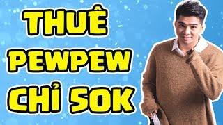 BẤT NGỜ THUÊ ĐƯỢC PEWPEW VỚI GIÁ 50K TRÊN PLAYERDUO   Trung Vladimir