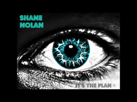 Shane Nolan - It's The Plan