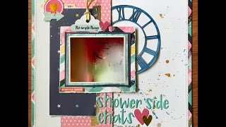 Shower Side chats 71 2017 Chineses Whisper Wk#3 Layout Process 18