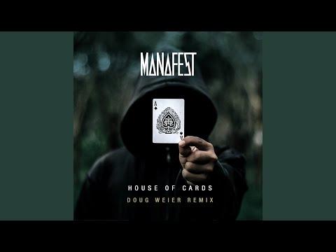 House of Cards (Doug Weier Remix)
