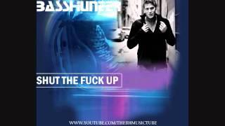Basshunter - Shut The Fuck Up