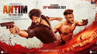 Antim The Final Truth Official Trailer Salman Khan Aayush Sharma