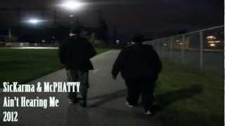 SicKarma & McPHATTY HD - Ain't Hearing Me (Official Video)
