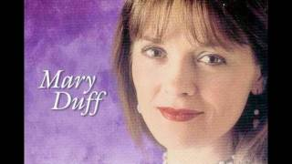 Mary Duff _ There Won't Be Any Patches In Heaven