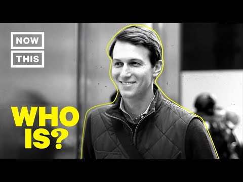 Who Is Jared Kushner? Narrated by Justin Long | NowThis