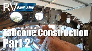 RV Aircraft Video - RV-12iS Tailcone Construction Part 2