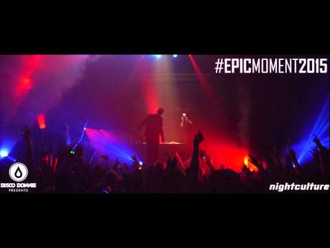 #EpicMoment2015 – Don Diablo