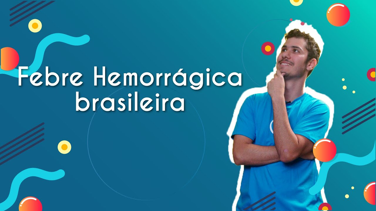 Febre hemorrágica brasileira