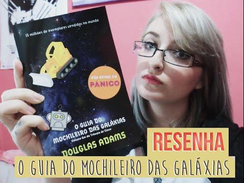 O Guia do Mochileiro das Galáxias by Douglas Adams  | Resenha