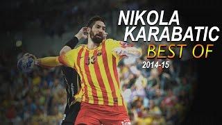 Best of Nikola Karabatic 2014-2015 ᴴᴰ