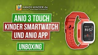 Anio 3 Touch Kinder Smartwatch und Anio App im Testvideo [unboxing]
