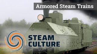 Armored Steam Trains - Steam Culture