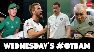 LIVE | #OTBAM: Ireland return (and Eoin), Mike Tindall, Champions League, Damien Delaney, Tier 2 |