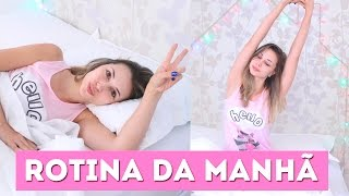 Rotina Da Manhã - Morning Routine | Jana Taffarel
