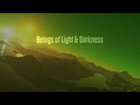 Excerpts from <i>Beings of Light and Darkness</i>