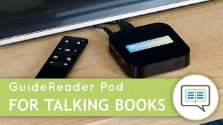 Meet GuideReader Pod - Accessible Reading at Home