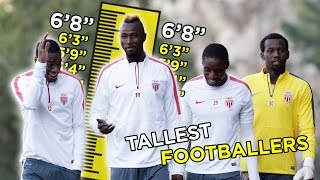 Top 5 Tallest Footballers In The World 2016