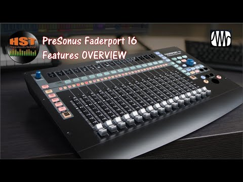 Features OVERVIEW for thte Faderport 16 (with Studio One 4.5.5)