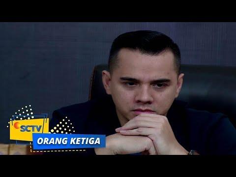 Highlight Orang Ketiga - Episode 701