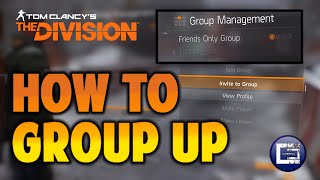 How to Group up with Friends in The Division