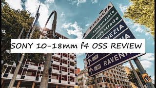 Ultra Wide Zoom Sony 10-18mm F4 OSS Review