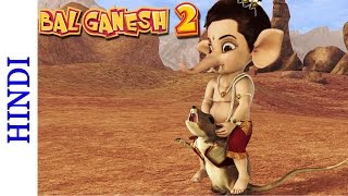 Bal Ganesh 2 - Mooshak Becomes Ganesha's Carrier - Favourite Hindi Mythological Stories
