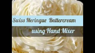 can you make swiss meringue buttercream with a hand mixer
