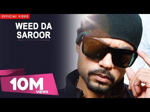 Weed Da Saroor - Latest Punjabi