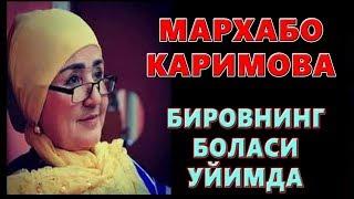MARHABO KARIMOVA BIROVNING BOLASI UYIMDA