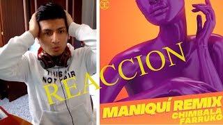 CHIMBALA X FARRUKO - MANIQUI REMIX (OFFICIAL MUSIC VIDEO) - MANIQUI REMIX REACCION