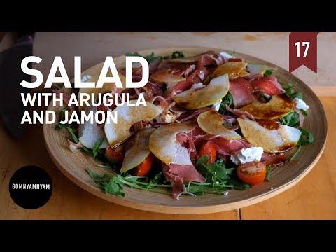 Салат c рукколой и хамоном | Salad with arugula and jamon