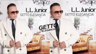 L.L. Junior - Gettó elegancia album DEMO (2018)
