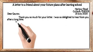 A letter to a friend about your future plans after leaving school.