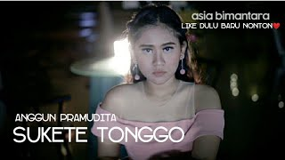 Sukete Tonggo   Anggun Pramudita (Official Video)