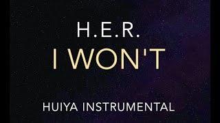 [Instrumental/karaoke] H.E.R. - I Won't [+Lyrics]