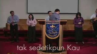 Bapa Yang Setia (Worship Leader Shared Some Words)