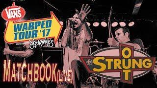 Strung Out - Matchbook (Live) Warped Tour - West Palm Beach 7/2/2017