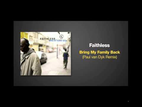 Música Faithless Bring My Family Back