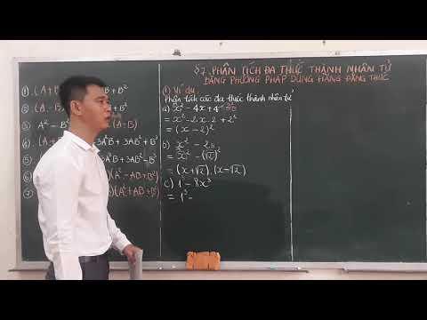 §7. Phân tích đa thức thành nhân tử bằng phương pháp dùng hằng đẳng thức