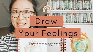 How To Draw Your Feelings + Painting Emotions / Easy Art Therapy Activity Demo For Beginners