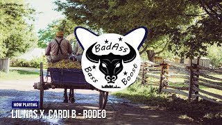Lil Nas X & Cardi B   Rodeo [Bass Boosted]