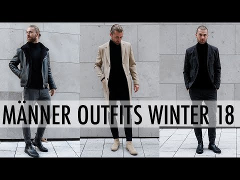 STYLING TIPPS ● MÄNNER OUTFITS WINTER 2018 | DANIEL KORTE