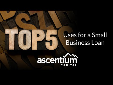 The Top 5 uses for a Small Business Loan Video