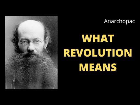 What Revolution Means - Kropotkin (1886)