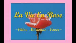 La Vie En Rose  - Chloe Moriondo (Cover)   Lyric Video (Unofficial)🌹