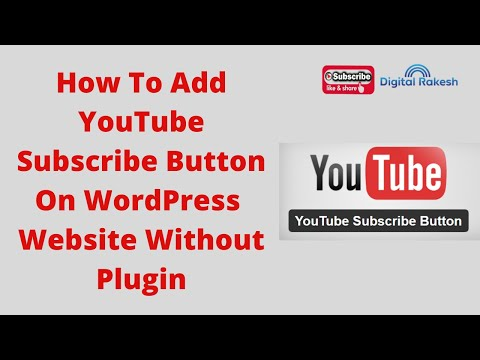 How To Add YouTube Subscribe Button On WordPress Website Without Plugin