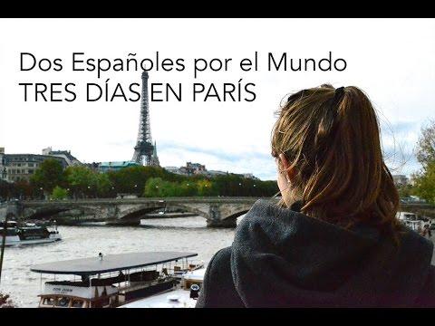 3 Días en París - Dos Españoles por el Mundo